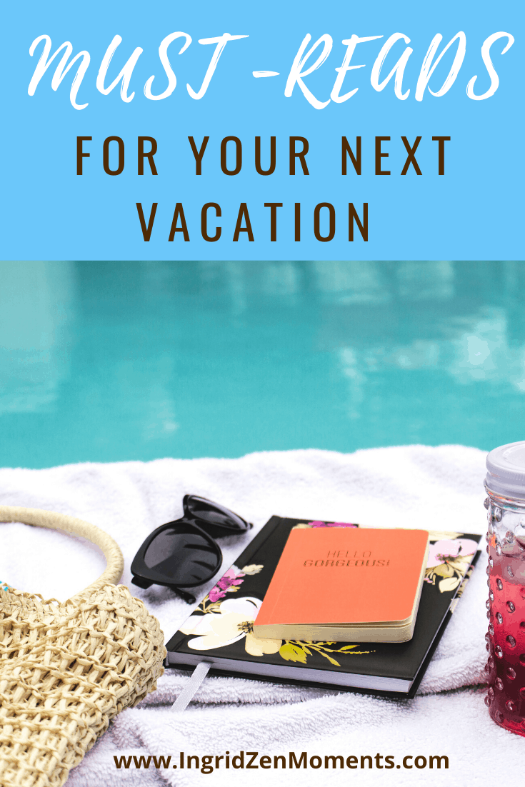 Get your book inspiration for your next vacation, and put these books to read on vacation on your list. When you want to read a book on the beach, or by the pool, and are looking for an amazing book- here are 4! #books #vacation #beautifulbook