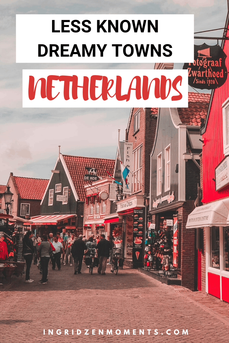 4 Less known pretty towns for your Netherlands Travel Inspiration. Don't travel to Amsterdam without planning some extra time to see these small Dutch lovely villages torn out of fairytales. | netherlands travel | giethoorn netherlands | holland travel