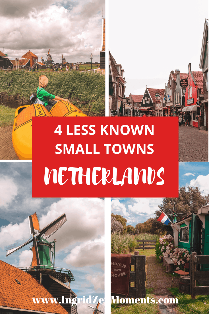 4 Less known pretty towns for your Netherlands Travel Inspiration