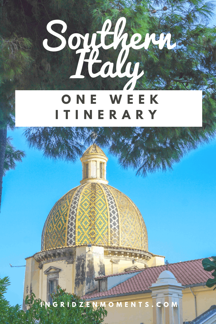 Southern Italy one week itinerary