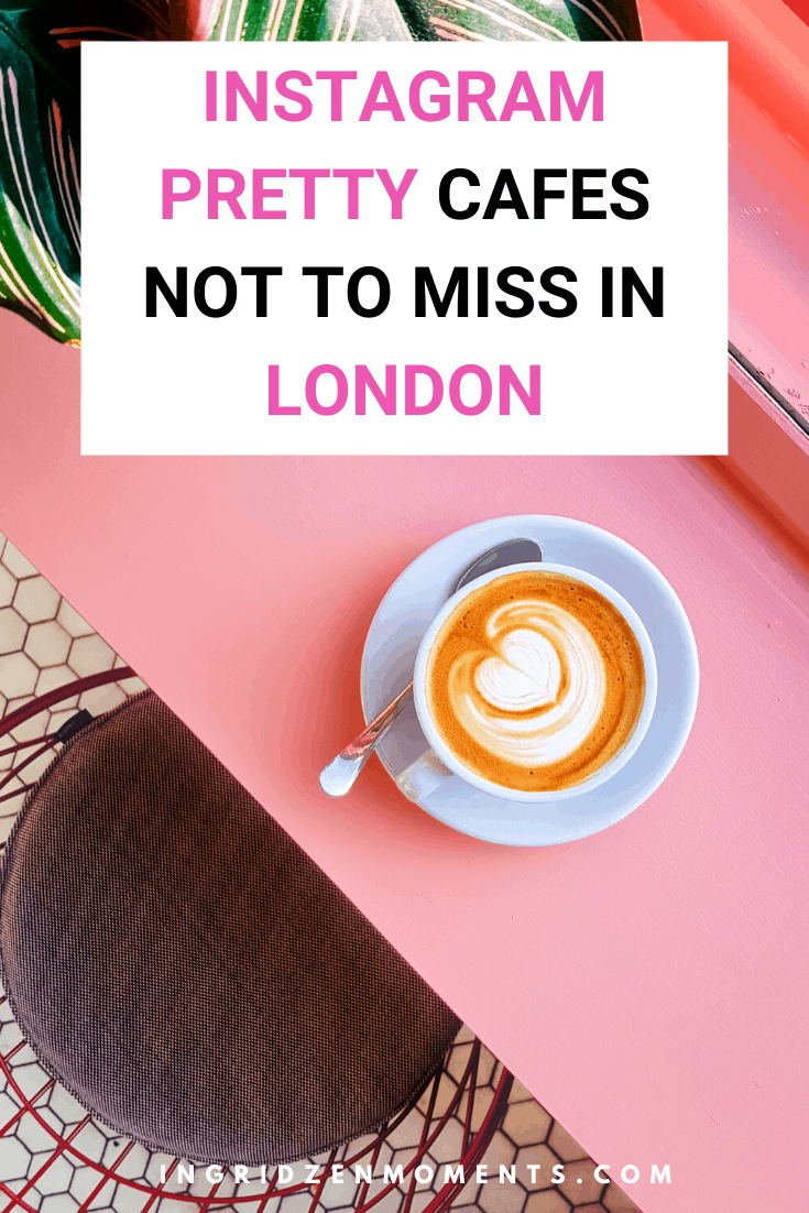 Most Instagrammable cafes and dessert places in London