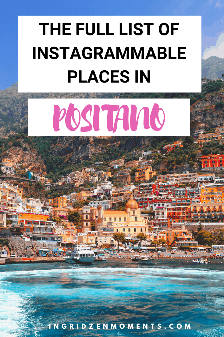 Instagram perfect spots in Positano, Italy