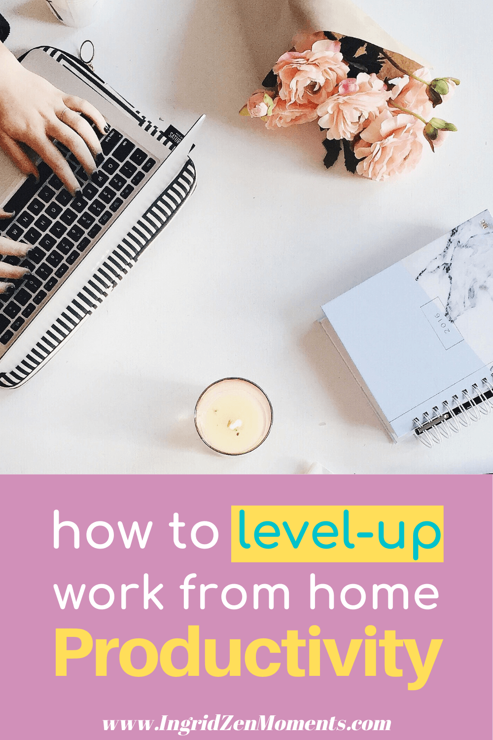 Great tips to increase work from home productivity. Do more in less time when working from home. Create the perfect work from home office and a daily routine schedule that will increase your productivity. time management tips for work and a productive morning routine.