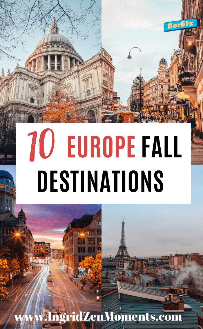Bucket list travel destinations for Autumn in Europe