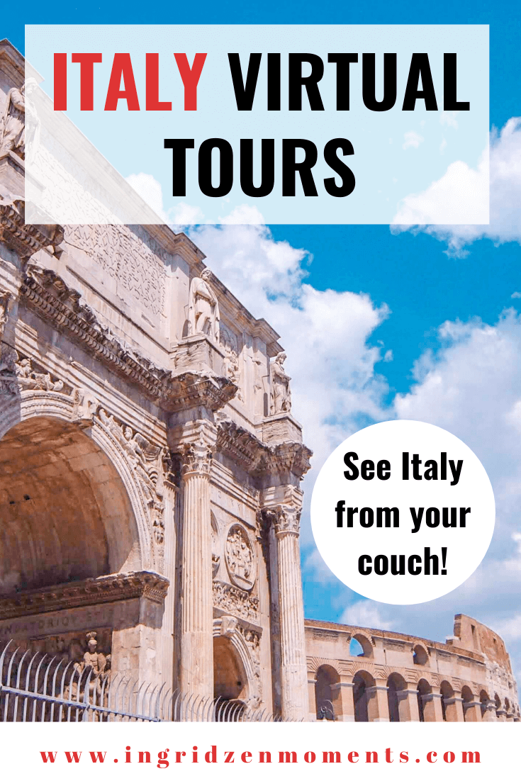 Italy virtual tours you will want to take when you cannot travel to Italy