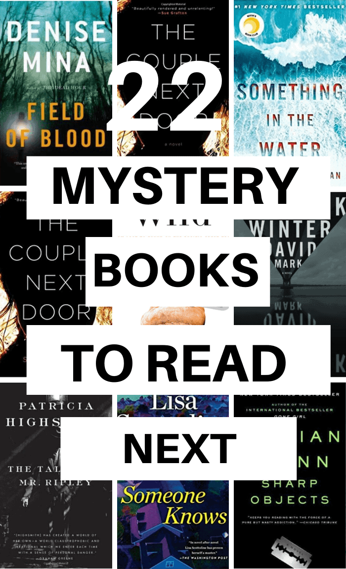 Mystery books to read - good books to read next if you want to be captured. A great book list of mystery novels you won't be able to put down. #books #mystery #thriller #booklist