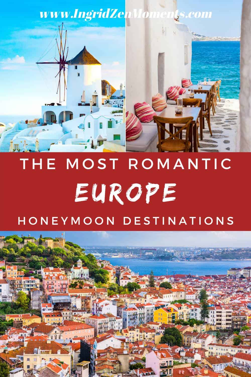 The most romantic places in Europe for your honeymoon