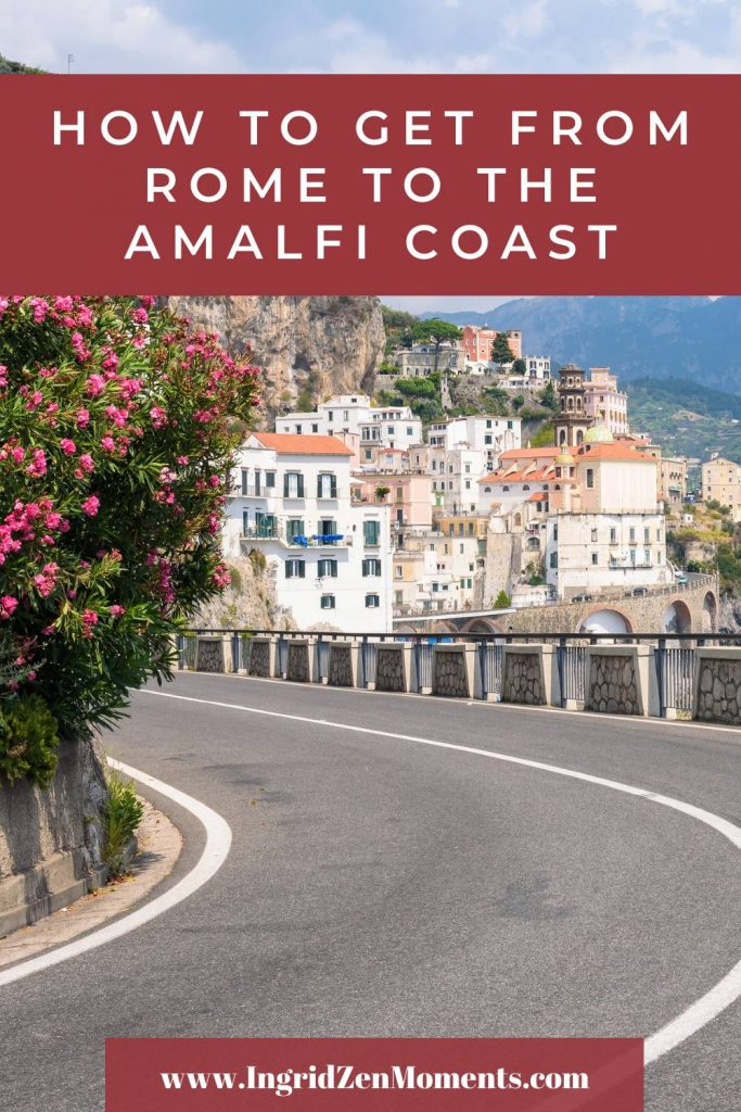 How to get from Rome to the Amalfi Coast